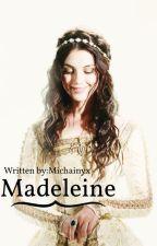 Madeleine by Michainyx