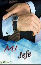Mi jefe by Mirac7e