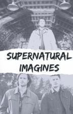 Supernatural Imagines by 57ChevyMetal
