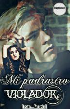 Mi Padrastro Violador(Raura) Perver by _MichelleLynch