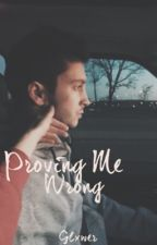 Proving Me Wrong // Jyler by glxwer