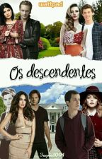Os Descendentes by Tayna1001