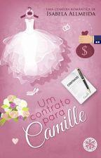 Um contrato para Camille- Degustação by IsabelaAllmeida