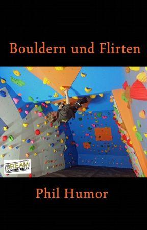 Bouldern und Flirten by Phil_Humor