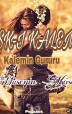 AŞK-ı KALEM by HseyinKse876