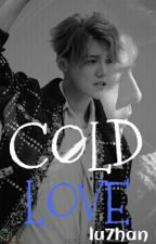 Cold Love (HanHun-Texting)•Cold 2• by lu7han