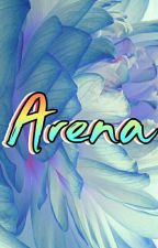 arENA by _Arenoso_