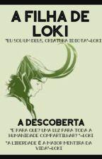 A Filha de Loki  by LanaKamogawa