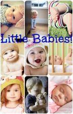 Little Babies! by Little_Babies