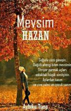 MEVSİM HAZAN ✔🌟AYBİKE TUNA by AybikeTuna6