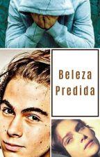 Beleza perdida. by AlanaJP