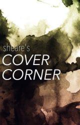 Sheare's Cover Corner  by Sheare