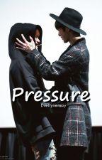 pressure;; hyungwonho by evellynemay