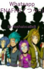 whatsapp fnafhs by RoshalocaBxB