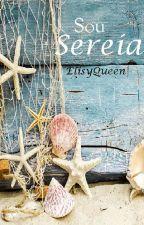 Sou Sereia (concluido) by ElisyQueen