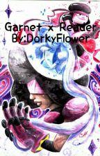 Garnet X Reader (Completed) (Under Editing) by DorkyFlower