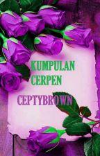 KUMPULAN CERPEN CEPTYBROWN by ceptybrown