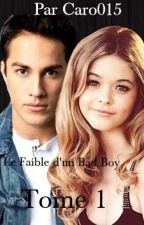 Le Faible d'un Bad Boy by caro015