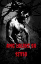Ang Lalaki sa Sitio (gayxman/thriller) by PeterJDC