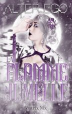 Alter Ego (Tome 2) - La Flamme Jumelle by Mzlle-Blackiara