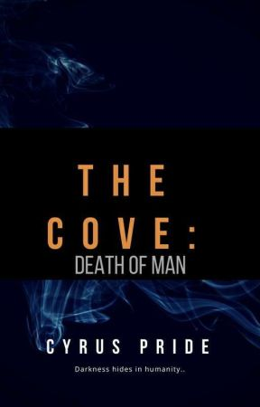 The Cove #Wattys2017 by CyrusPride