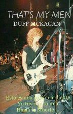 That's My Men-Duff Mckagan- by Mckagan_Rose