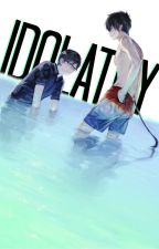 [ON HOLD] Idolatry || Ao no Exorcist X Male!Reader by NekoAisu