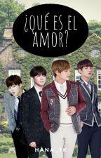 ¿Que es el amor? | Vkook/Yoonmin by Hana_TK