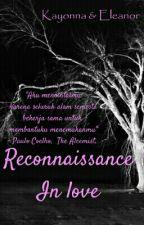 Reconnaissance In Love by putriparamadina
