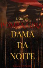 Dama da Noite(Espírita) by amlivga
