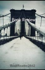 Book Reviews by BookReader2862