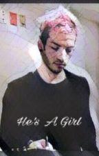 He's A Girl; joshler by -Blasphemy-