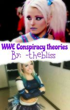 WWE Conspiracy Theories by -TheBliss