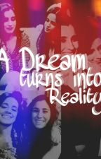 A Dream Turns into Reality (Camren/Fifth Harmony) by inlovewith5h