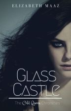 The Cold Queen Chronicles: Glass Castle by EffyFirelight