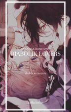 diabolik lovers || daddy scenarios [sakamaki edition] by coffeeloffee