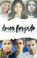 Amor Forzado(Ruggarol,Aguslina,Michaentina)(COMPLETA) by XxMary0330xX