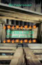 Rebeldes by danyhhat