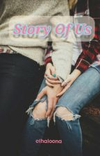 STORY OF US (BTS FANFICTION) by ethaloona