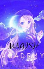 Magish Academy: The Lost Princess [Slow Update] by FairyDust427