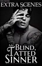 My Blind, Tatted Sinner EXTRA SCENES  by nataliecumberbatch