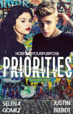 Priorities [Jelena]✔ by HoeFindYourPurpose