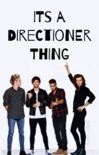 It's A Directioner Thing by heharry