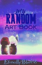 My Random Art Book by EternallyBlue02