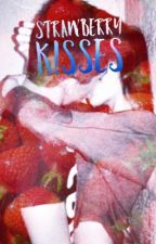 Strawberry Kisses by LorenGrey02