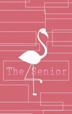 The Senior. by IndriGeovany