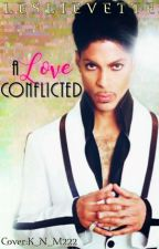 A Love Conflicted by leslievette