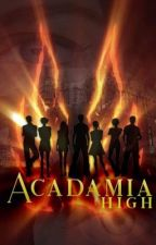 Acadamia High by AndreaNadz01