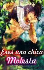 Eres Una Chica Molesta (Judalx♥xTu  __TN) by carlayaoiyuri