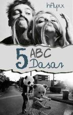 ABC 5 Dasar by hflyxx